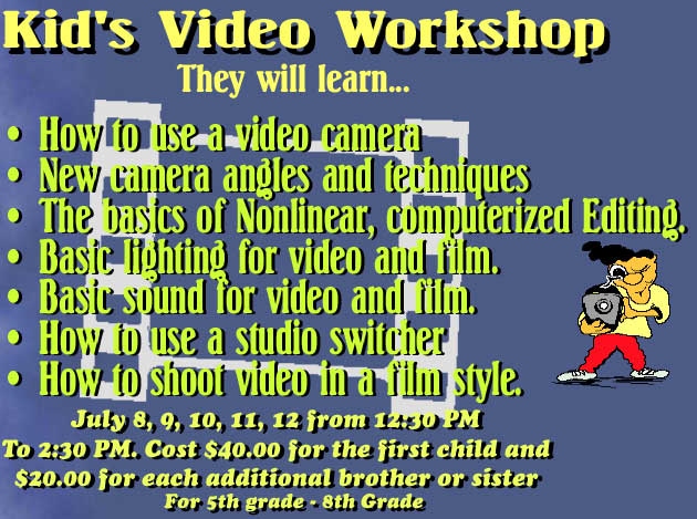Kid's Video Workshop